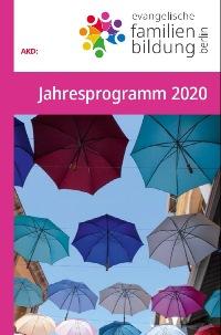 Jahresprogramm 2020 der Evangelischen Familienbildung Berlin
