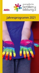 Jahresprogramm 2021 der Evangelischen Familienbildung Berlin